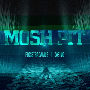 Mosh Pit (feat. Casino) - Single Mp3 Download