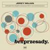 Jerzy Milian - Bez Przesady artwork