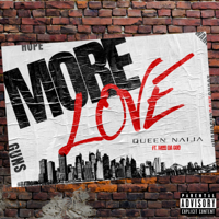 More Love (feat. Mod da God)-Queen Naija