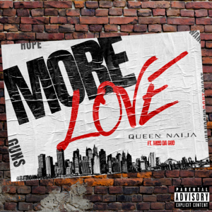 Queen Naija - More Love feat. Mod da God