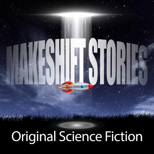 Makeshift Stories Original Science Fiction