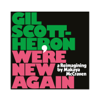 Gil Scott-Heron & Makaya McCraven - We're New Again: A Reimagining by Makaya McCraven  artwork