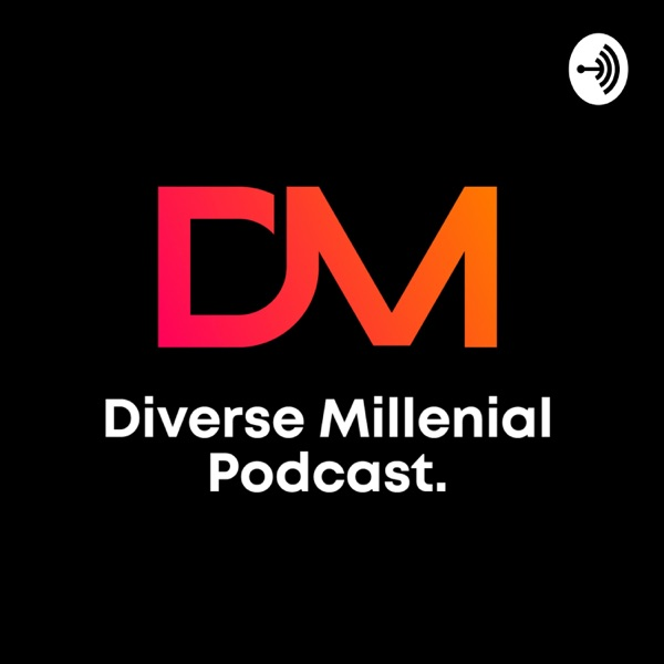 Diverse Millenial Podcast