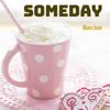 Bon Jun - Someday  artwork