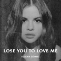 UK Top 10 Pop Songs - Lose You to Love Me - Selena Gomez