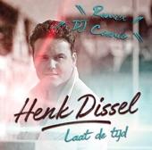 Henk Dissel - Laat de tijd