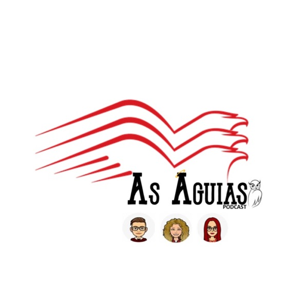As Águias Podcast