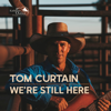 Tom Curtain - We're Still Here artwork