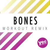 Bones (Workout Remix)