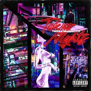 TM88 & MadeinTYO – Tokyo Nights – Single [iTunes Plus AAC M4A]