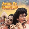 Awaaz De Kahan Hai (Original Motion Picture Soundtrack)