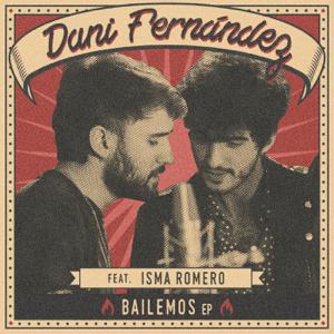 Dani Fernández - Bailemos feat. Isma Romero [Acústico]
