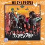 We the People - Misunderstood