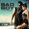 Bad Boy <br />    Saaho   Badshah & Neeti Mohan