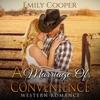 A Marriage of Convenience: Western Romance: Cowboy BBW Contemporary, Book 1 (Unabridged)