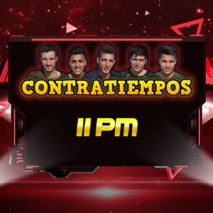 Contratiempos - 11 Pm