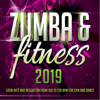 Various Artists - Zumba & Fitness 2019: Latin Hits and Reggaeton From 100 To 128 BPM For Gym and Dance