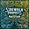 Sidewalk Prophets - The Things That Got Us Here artwork