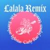 Lalala Remix Single