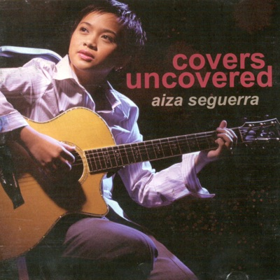 Covers Uncovered - Aiza Seguerra