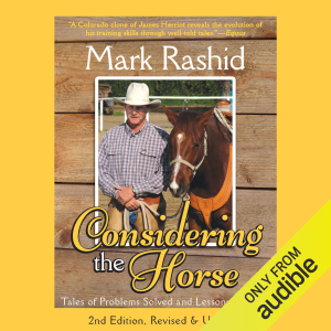 Considering the Horse: Tales of Problems Solved and Lessons Learned (Unabridged)