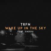 Wake up in the Sky (feat. Siadou)