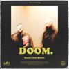 Doom. - EP - Social Club Misfits