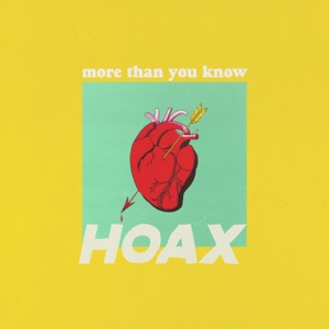 HOAX - More Than You Know