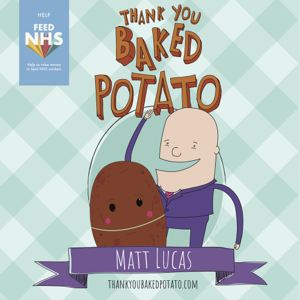 Matt Lucas - Thank You Baked Potato