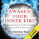 HeatherAsh Amara - Awaken Your Inner Fire: Ignite Your Passion, Find Your Purpose, and Create the Life That You Love (Unabridged)