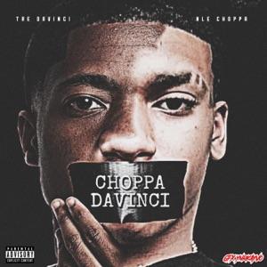 NLE Choppa & Tre DaVinci - Choppa DaVinci