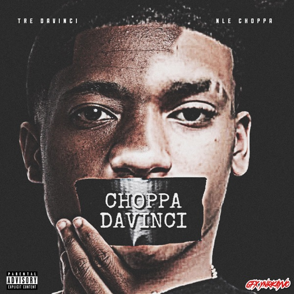 Choppa DaVinci - Single