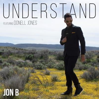 Understand (feat. Donell Jones) - Single - Jon B