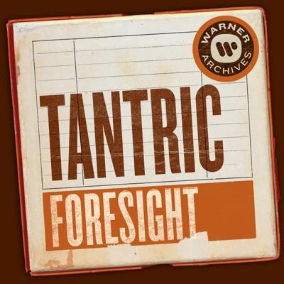 Foresight - Single - Tantric