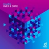 Over & Done - Single