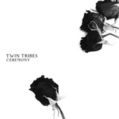 Twin Tribes - The River