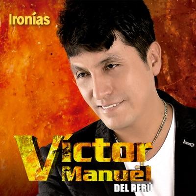 Ironías - Víctor Manuel
