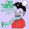 *Kid Vicious - PALAZZINE (feat. Marracash & Coez) artwork