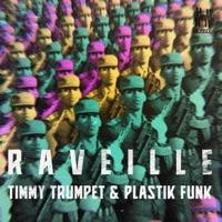 Raveille - TIMMY TRUMPET-PLASTIK FUNK