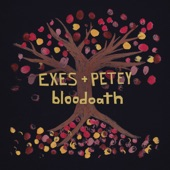 EXES and Petey - Bloodoath