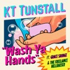 Wash Ya Hands feat Grace Savage The Freelance Hellraiser Single