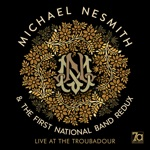 Michael Nesmith & The First National Band Redux - Joanne