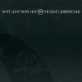 The Velvet Underground - I Heard Her Call My Name