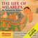 Tsangnyon Heruka - The Life of Milarepa: The Classic Biography of the Eleventh-Century Yogin and Poet – One of the Most Renowned Spiritual Figures in Tibetan Buddhist History (Unabridged)