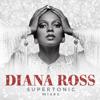 Diana Ross - Supertonic: Instrumental Mixes (Eric Kupper Instrumental Remixes)