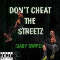 Don't Cheat the Streetz