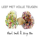 Leef Met Volle Teugen (feat. Kinga Ban)