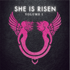 Various Artists - She is Risen: Volume One - EP  artwork