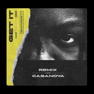Get It (Remix) [feat. Casanova] - Single