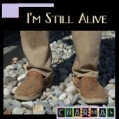 Charmas - I'm Still Alive